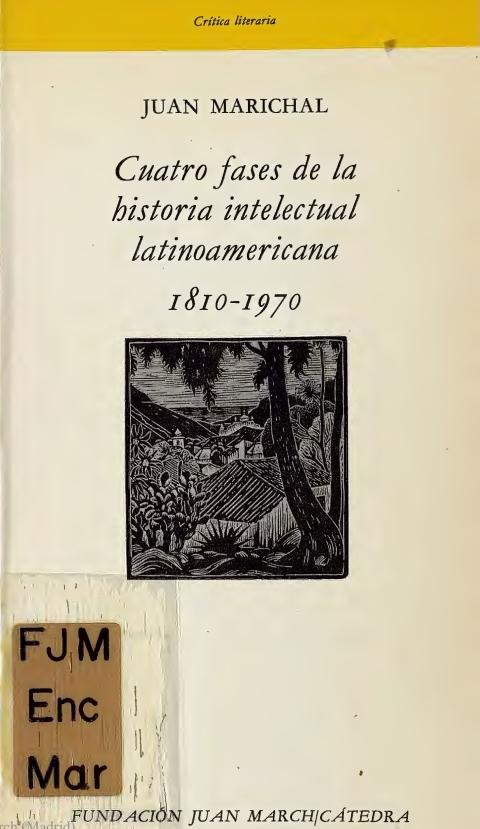 """Portada de """"Cuatro fases de la historia intelectual latinoamericana (1810-1970)"""""""