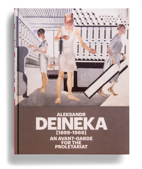 "Portada de ""Aleksandr Deineka (1899-1969) : an avant-garde for the proletariat"""