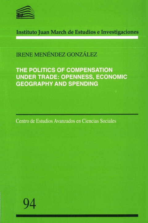 "Portada de ""The Politics of Compensation under Trade: Openness, Economic Geography and Spending"""