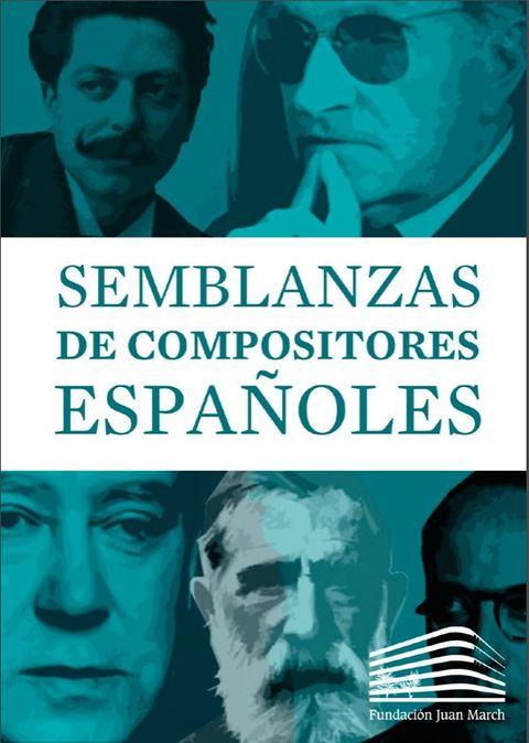 """Portada de """"Semblanzas compositores españoles: todos los ensayos (mobi)"""""""
