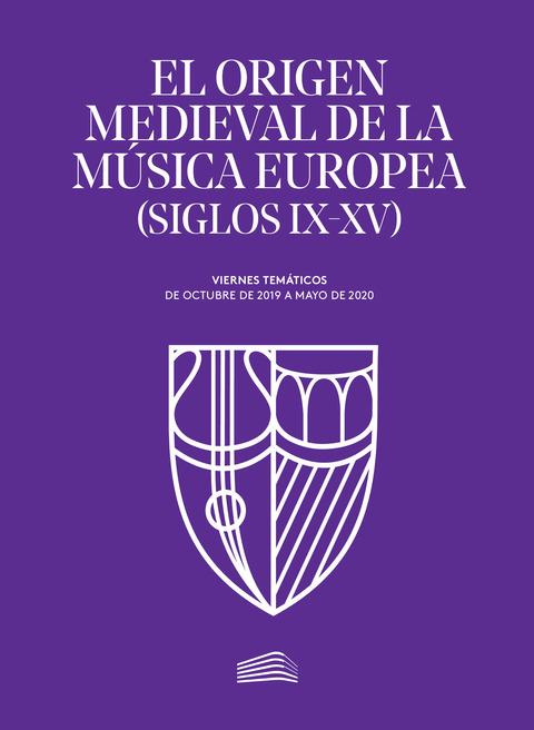 """Portada de """"El origen medieval de la música europea (siglos IX-XV)"""""""
