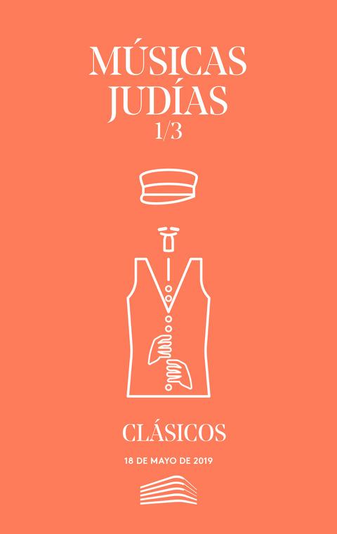 """Portada de """"Músicas judías. Clásicos. Conciertos del Sábado. 18 de mayo de 2019"""""""