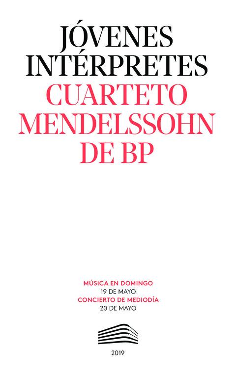 """Portada de """"Cuarteto Mendelssohn de BP y Samuel Palomino. Jóvenes intérpretes. 19 y 20 de mayo de 2019"""""""