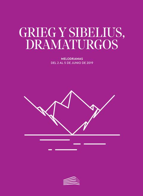"""Portada de """"Grieg y Sibelius, dramaturgos. Melodramas. 2 de junio de 2019"""""""