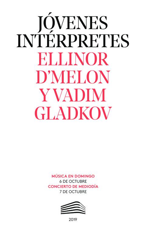 """Portada de """"Ellinor D'Melon y Vadim Gladkov. Jóvenes intérpretes. 7 y 6 de octubre de 2019"""""""