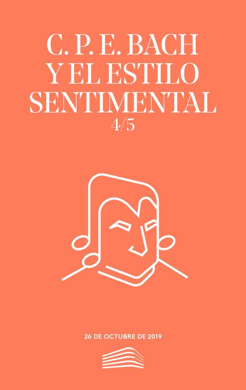"""Portada de """"C. P. E. Bach y el estilo sentimental. Conciertos del Sábado. 26 de octubre de 2019"""""""