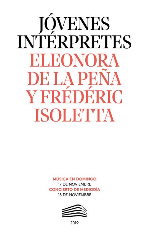 """Portada de """"Eleonora de la Peña y Frédéric Isoletta. Jóvenes intérpretes. 17 y 18 de noviembre de 2019"""""""