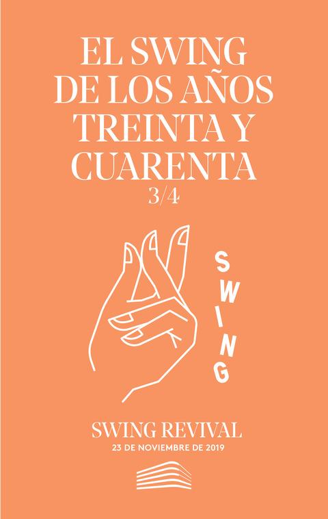 """Portada de """"El swing de los años treinta y cuarenta. Swing revival. Conciertos del Sábado. 23 de noviembre de 2019"""""""
