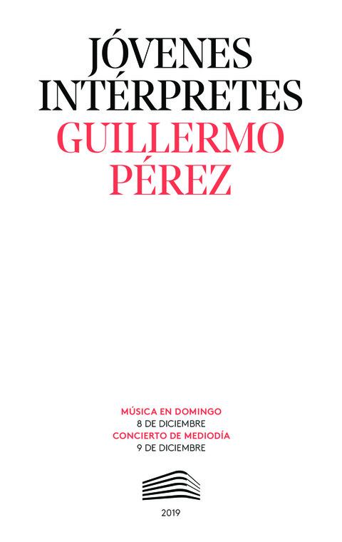 """Portada de """"Guillermo Pérez. Los organos dizen chançones. Jóvenes intérpretes. 8 y 9 de diciembre de 2019"""""""