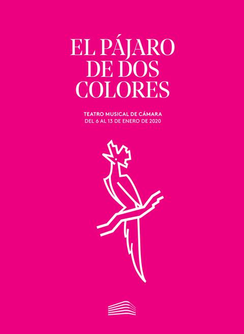 """Portada de """"El pájaro de dos colores, de Conrado del Campo. Teatro Musical de Cámara. 11 de enero de 2020"""""""
