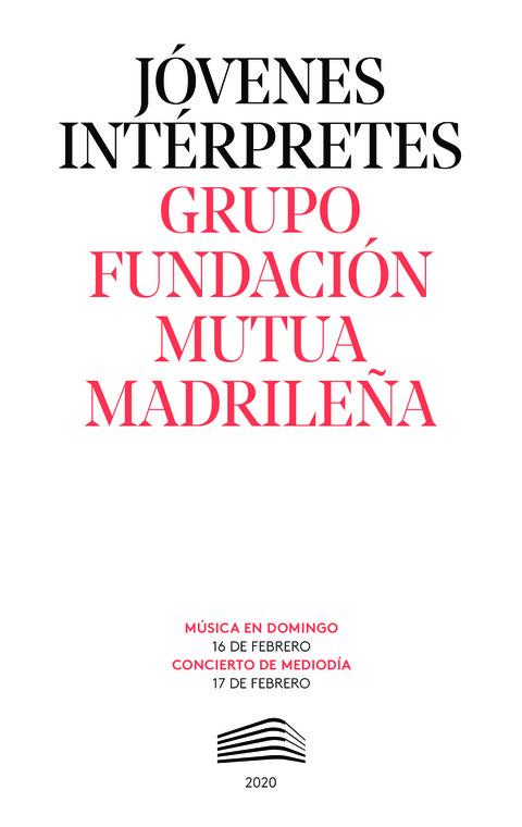 """Portada de """"Grupo Fundación Mutua Madrileña. Jóvenes intérpretes. 16 de febrero de 2020"""""""