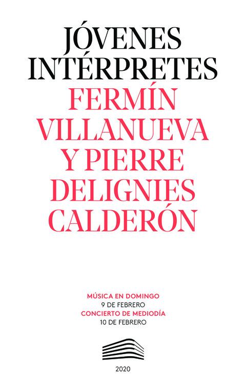 """Portada de """"Fermín Villanueva y Pierre Delignies Calderón. Jóvenes intérpretes. 9 de febrero de 2020"""""""