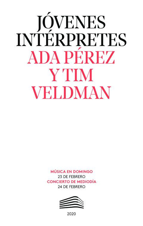 """Portada de """"Ada Pérez y Tim Veldman. Jóvenes intérpretes. 23 de febrero de 2020"""""""