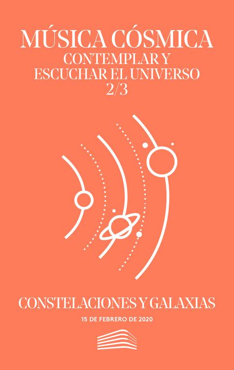 """Portada de """"Música cósmica. Contemplar y escuchar el universo. Constelaciones y galaxias. Conciertos del Sábado. 15 de febrero de 2020"""""""