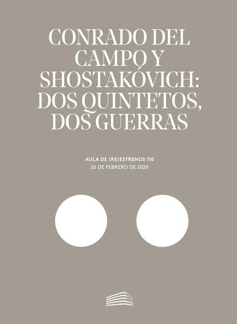 """Portada de """"Aula de (Re)estrenos (110). Conrado del Campo. Shostakóvich: dos quintetos, dos guerras. Aula de (Re)estrenos. 26 de febrero de 2020"""""""