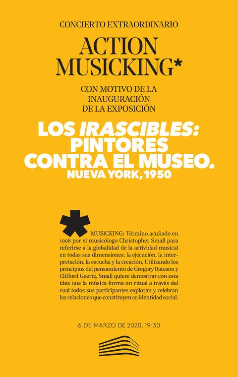 """Portada de """"Action Musicking. Concierto inaugural de la exposición 'Los irascibles: pintores contra el museo (Nueva York, 1950)'. Concierto Extraordinario. 6 de marzo de 2020"""""""