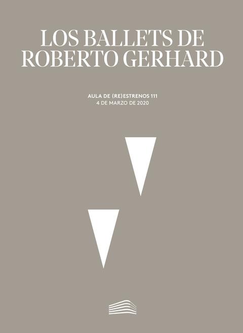 """Portada de """"Aula de (Re)estrenos (111). Los ballets de Roberto Gerhard. Aula de (Re)estrenos. 4 de marzo de 2020"""""""