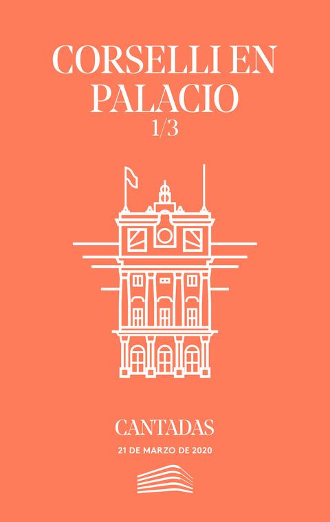 """Portada de """"Corselli en palacio. Cantadas. Conciertos del Sábado. 21 de marzo de 2020"""""""