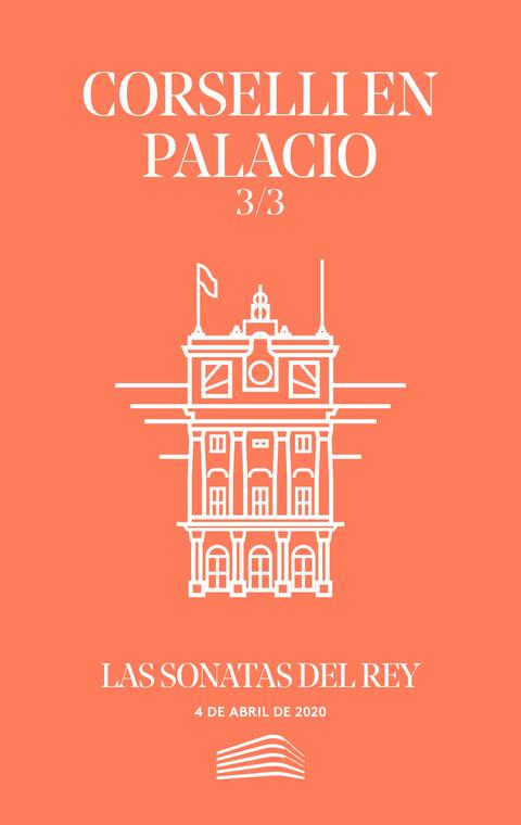 """Portada de """"Corselli en palacio. Las sonatas del rey. Conciertos del Sábado. 4 de abril de 2020"""""""