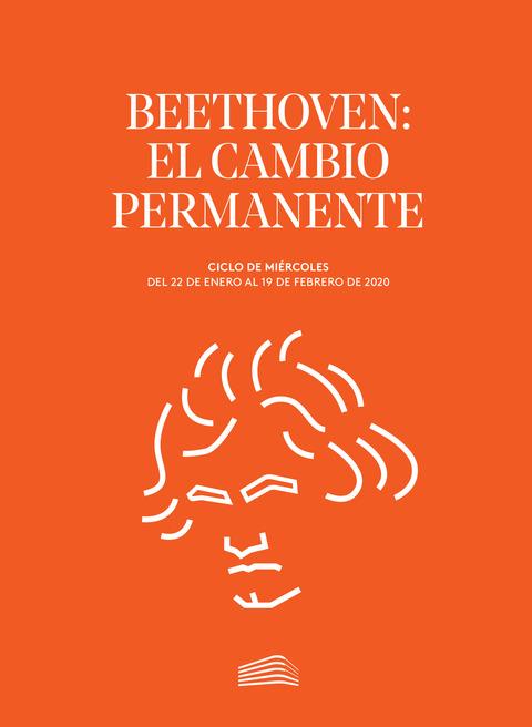 """Portada de """"Beethoven: el cambio permanente. Ciclos de Miércoles. enero a febrero de 2020"""""""