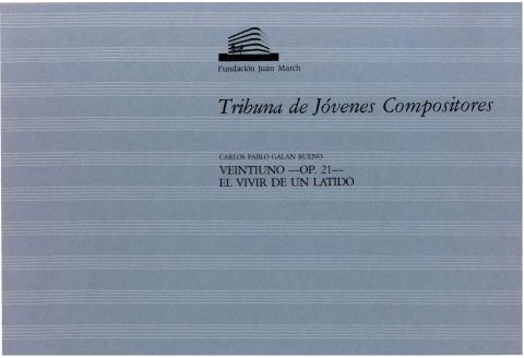 """Portada de """"Veintiuno : el vivir de un latido : op. 21"""""""