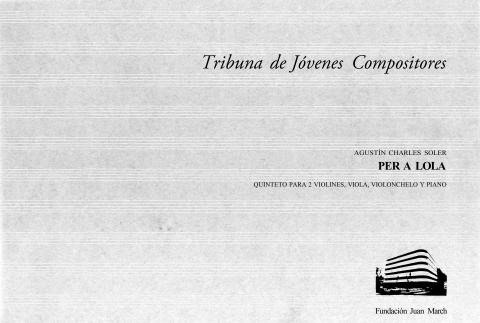 """Portada de """"Per a Lola : quinteto para 2 violines, viola, violonchelo y piano"""""""