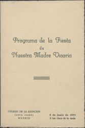 Programa de la fiesta de nuestra Madre Vicaria : Colegio de la Asunción (Madrid).