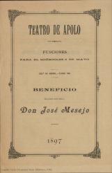 """Programa de mano de """"Las bravías"""", de Carlos Fernández Shaw y José López Silva, música de Ruperto Chapí : beneficio del primer actor cómico don José Mesejo, Teatro de Apolo, Madrid."""