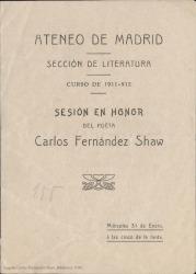 Sesión en honor del poeta Carlos Fernández Shaw : Ateneo de Madrid, Sección de Literatura, Curso de 1911-12.
