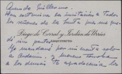 Tarjeta de visita de Diego de Corral y Jordán de Urries a Guillermo Fernández-Shaw, sobre una invitación.