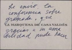 Tarjeta de visita de la Marquesa de Casa Valdés enviando una conferencia sobre Granada.