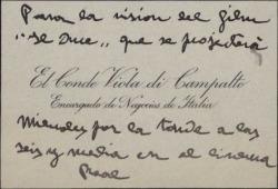 Tarjeta de visita del Conde Viola di Campalto remitiendo unas localidades para la visión de una película italiana.
