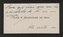 Tarjeta de visita de Luis F. Domínguez de Igoa a Guillermo Fernández-Shaw, enviándole recuerdos durante un viaje.