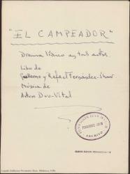 El Campeador : drama lírico en tres actos / libro de Guillermo y Rafael Fernández-Shaw. Música de Arturo Duo-Vital.
