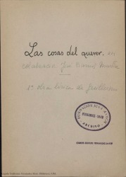 Las cosas del querer : sainete lírico en un acto y tres cuadros / Guillermo Fernández-Shaw y José Ramos Martín.