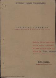 El primo alumbrao : sainete lírico madrileño en dos actos, divididos en tres cuadros cada uno / Guillermo y Rafael Fernández-Shaw. Música de Jacinto Guerrero.
