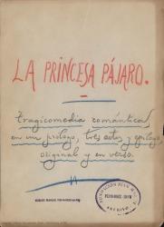 La princesa pájaro : tragicomedia romántica en un prólogo, tres actos y epílogo, original y en verso / Carlos Fernández Shaw.