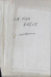 La vida breve : drama lírico original en un acto, dividido en tres cuadros, y un intermedio / Carlos Fernández Shaw.