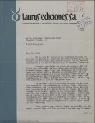 """Carta de Taurus Ediciones a Guillermo Fernández-Shaw, hablando sobre el pago de unos derechos por la inclusión de """"La Revoltosa"""" en una """"Antología del género chico"""" que están preparando."""