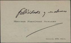 Tarjeta de visita de Melchor Fernández Almagro con una felicitación.