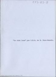 """""""La Vida Loca"""", por Carlos Fernández Shaw / E. Díez-Canedo."""