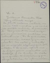 Carta de Matilde Pretel a Guillermo Fernández-Shaw, comentando que un catarro le ha impedido enviarle los retratos y las notas que le ha pedido y preguntándole si aún los necesita.