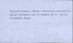Participación para rotular la calle Herrador de Cádiz con el nombre de Carlos Fernández Shaw.