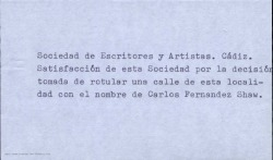 Satisfacción de la Sociedad de Escritores y Artistas de Cádiz por la decisión tomada de rotular una calle de esta localidad con el nombre de Carlos Fernández Shaw.