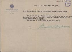 Carta de Francisco Bastarreche a María Josefa Baldasano, mujer de Guillermo Fernández-Shaw, comentando que ya ha hecho gestiones interesándose por Gabriel Manzanedo e Hípola como ella quería.