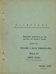 Olimpiada : fantasía deportiva en dos partes, en prosa y verso / libro de Guillermo y Rafael Fernández-Shaw ; música de Manuel Parada.