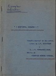 ¡Despierta, corazón! : comedia musical en dos actos / libro de J. P. Geiringer y G. y R. Fernández-Shaw ; música de Federico Moreno Torroba.