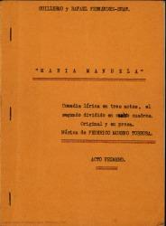 María Manuela : comedia lírica en tres actos, el segundo dividido en cuatro cuadros, original y en prosa / Guillermo y Rafael Fernández-Shaw ; música de Federico Moreno Torroba.