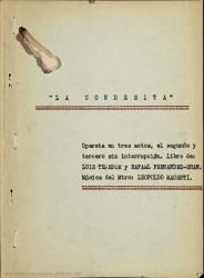 La condesita : opereta en tres actos, el segundo y tercero sin interrupción / libro de Luis Tejedor y Rafael Fernández-Shaw ; música del maestro Leopoldo Magenti.