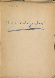 Los colegiales : zarzuela infantil en tres cuadros / Luis Tejedor y Rafael Fernández-Shaw ; música de Luis Sagi Vela.